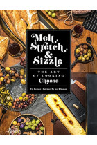 Купити - Книжки - Melt, Stretch, and Sizzle. The Art of Cooking Cheese. Recipes for Fondues, Dips, Sauces, Sandwiches, Pasta, and More
