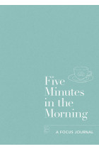 Купити - Книжки - Five Minutes in the Morning. A Focus Journal
