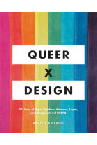 Купити - Книжки - Queer X Design : 50 Years of Signs, Symbols, Banners, Logos, and Graphic Art of LGBTQ
