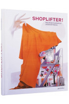 Купить - Книги - Shoplifter! New Retail Architecture and Brand Spaces