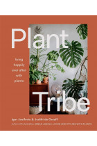 Купити - Книжки - Plant Tribe. Living Happily Ever After with Plants