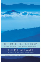 Купити - Книжки - The Path To Freedom. Freedom in Exile and Ancient Wisdom, Modern World