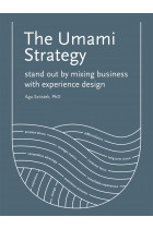Купити - Книжки - The Umami Strategy. Stand Out by Mixing Business with Experience Design