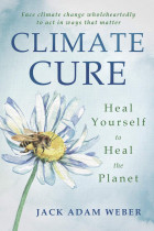Купити - Книжки - Climate Cure. Heal Yourself to Heal the Planet