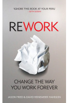 Купити - Книжки - ReWork: Change the Way You Work Forever