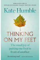 Купити - Книжки - Thinking on My Feet. The small joy of putting one foot in front of another