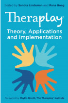 Купити - Книжки - Theraplay®. Theory, Applications and Implementation
