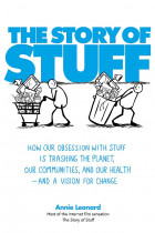 Купити - Книжки - The Story of Stuff. How Our Obsession with Stuff is Trashing the Planet, Our Communities, and Our Health — and a Vision for Change
