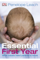 Купити - Книжки - The Essential First Year. What Babies Need Parents to Know