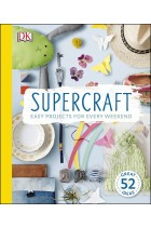 Купить - Книги - Supercraft: Easy Projects for Every Weekend
