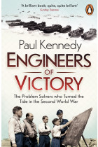 Купить - Книги - Engineers of Victory. The Problem Solvers who Turned the Tide in the Second World War