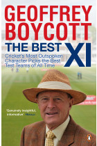 Купити - Книжки - The Best XI. Cricket's Most Outspoken Character Picks The Best Test Teams Of All Time