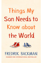 Купити - Книжки - Things My Son Needs to Know About the World