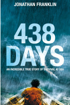 Купити - Книжки - 438 Days: An Extraordinary True Story of Survival at Sea