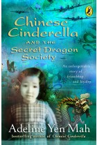 Купити - Книжки - Chinese Cinderella and the Secret Dragon Society