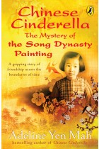 Купити - Книжки - Chinese Cinderella: The Mystery of the Song Dynasty Painting