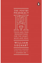 Купить - Книги - The Poetry Pharmacy. Tried-and-True Prescriptions for the Heart, Mind and Soul