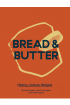 Купити - Книжки - Bread & Butter. History, Culture, Recipes