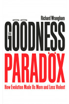 Купити - Книжки - The Goodness Paradox: How Evolution Made Us Both More and Less Violent
