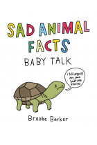 Купить - Книги - Sad Animal Facts. Baby Talk