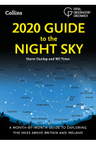 Купити - Книжки - 2020 Guide to the Night Sky : A Month-by-Month. Guide to Exploring the Skies Above Britain and Ireland