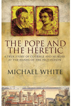 Купити - Книжки - The Pope And The Heretic. A True Story of Courage and Murder