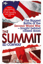 Купить - Книги - The Summit. The Biggest Battle of the Second World War - fought behind closed doors
