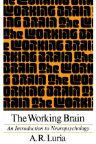 Купить - Книги - The Working Brain. An Introduction To Neuropsychology