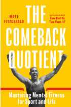 Купити - Книжки - The Comeback Quotient. Mastering Mental Fitness for Sport and Life