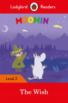 Купити - Книжки - Moomin. The Wish. Ladybird Readers Level 2