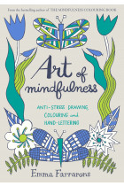 Купити - Книжки - Art of Mindfulness: Anti-stress Drawing, Colouring and Hand Lettering