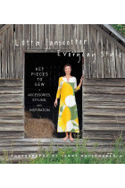 Купити - Книжки - Lotta Jansdotter Everyday Style. Key Pieces to Sew + Accessories, Styling, and Inspiration