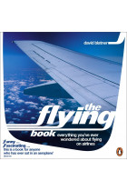 Купити - Книжки - The Flying Book. Everything You've Ever Wondered About Flying on Airlines