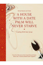 Купить - Книги - A House with a Date Palm Will Never Starve