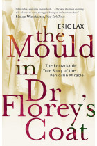 Купить - Книги - The Mould In Dr Florey's Coat