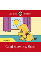 Купити - Книжки - Good morning, Spot! Ladybird Readers Beginner Level