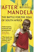 Купити - Книжки - After Mandela. The Battle for the Soul of South Africa