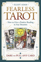 Купить - Книги - Fearless Tarot. How to Give a Positive Reading in Any Situation