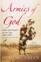 Купити - Книжки - Armies Of God. Islam and Empire on the Nile, 1869-1899