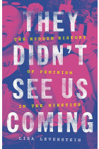 Купити - Книжки - They Didn't See Us Coming. The Hidden History of Feminism in the Nineties