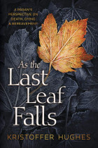 Купити - Книжки - As The Last Leaf Falls. A Pagan's Perspective on Death, Dying and Bereavement