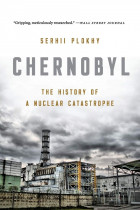 Купити - Книжки - Chernobyl. The History of a Nuclear Catastrophe