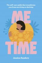 Купити - Книжки - Me Time. The self-care guide that transforms you from surviving to thriving