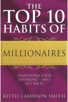 Купити - Книжки - The Top 10 Habits Of Millionaires. Transform Your Thinking - and Get Rich
