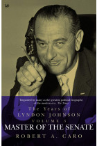 Купити - Книжки - Master of the Senate. The Years of Lyndon Johnson (Volume 3)