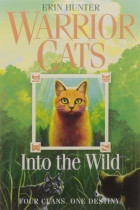 Warrior Cats. Book 1. Into the Wild