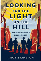 Купити - Книжки - Looking for the Light on the Hill. Modern Labor's challenges