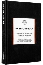 Купити - Книжки - Fashionpedia. The Visual Dictionary of Fashion Design