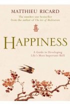 Купити - Книжки - Happiness. A Guide to Developing Life's Most Important Skill