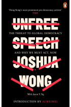 Купить - Книги - Unfree Speech. The Threat to Global Democracy and Why We Must Act, Now